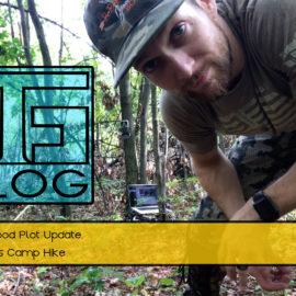 VLOG: Kevin's Food Plot Update, Mark's Camp Hike