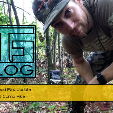 VLOG: Kevin's Food Plot Update, Mark's Camp Hike