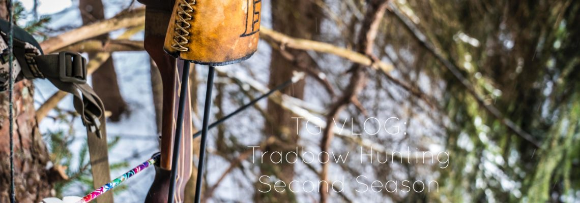 TG VLOG: Tradbow Hunting Second Season