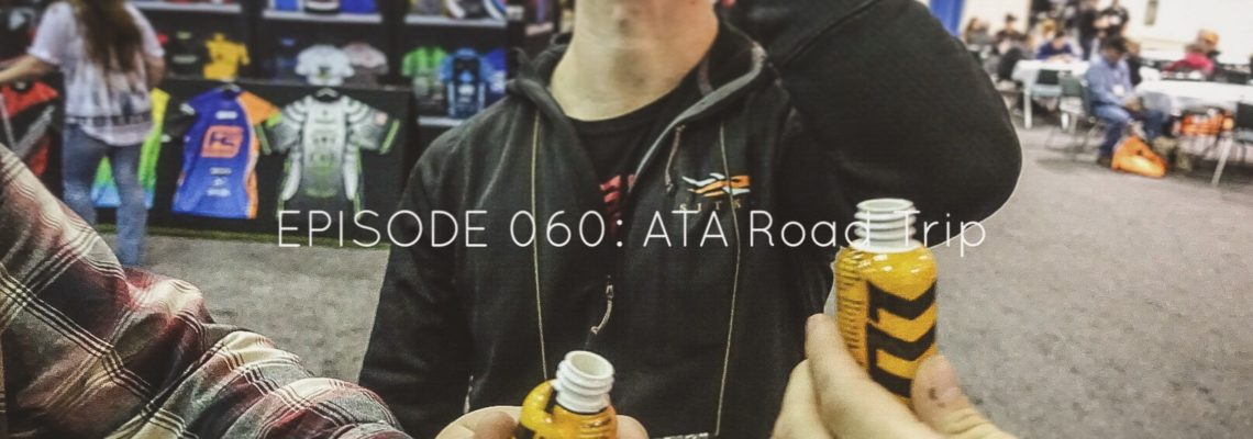 EPISODE 060: ATA Road Trip