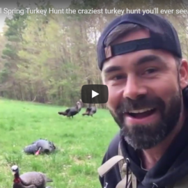 2019 Traditional Spring Turkey Hunt the craziest turkey hunt you'll ever see.